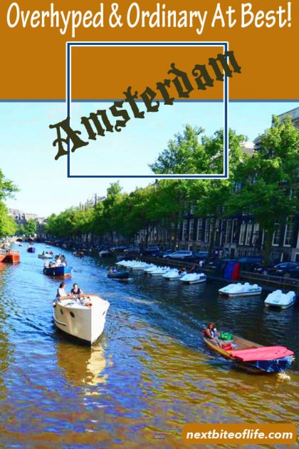 Amsterdam is ordinary at best #amsterdam #overhyped #netherlands #touristy #okayplaces