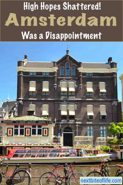 Why Amsterdam is ordinary and overhyped. #amsterdam #netherlands #amsterdamguide #hateamsterdam #europeantravel