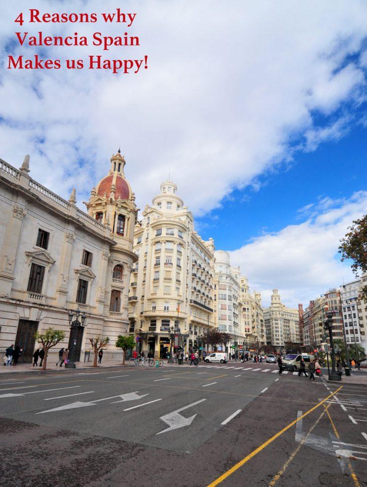 4 reasons why valencia spain makes us happy #valencia #spain #expatlife
