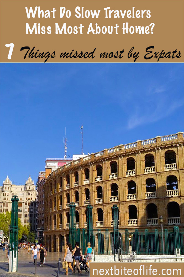 What expats in Spain miss most about home #expats #expatlife #lifeinspain #espana #visitspain #visitvalencia